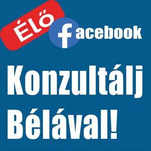 Konzultálj Bélával! - Élő közvetítés @ Facebook csoport